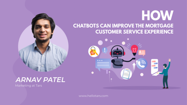 How Chatbots Can Improve The Mortgage Customer Service Experience