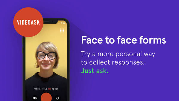 VideoAsk: Getting feedback just got more personal