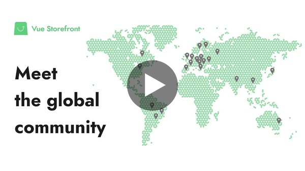 Meet the global community! | Vue Storefront