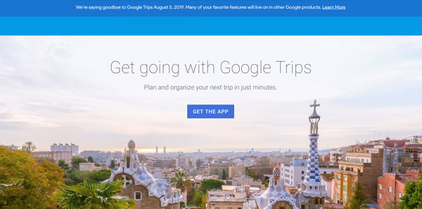 Google is shutting down its Trips app