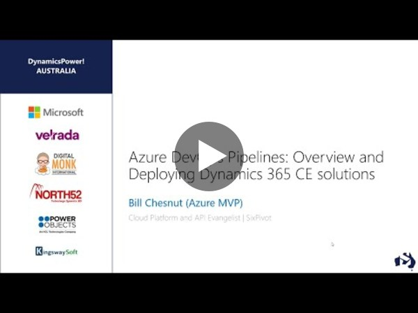 Azure DevOps Pipelines: Overview and Deploying Dynamics 365 CE solutions