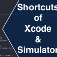 Xcode Shortcuts The iOS Cheat Sheet