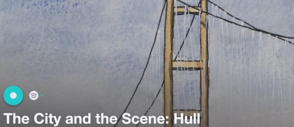 The City & Scene: Hull — The Song Sommelier