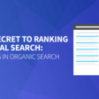 The Secret To Ranking In Local Search: Ranking in Organic Search