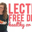 Lectin-free Diet - Benefits, Risks, and Foods to Eat and Avoid