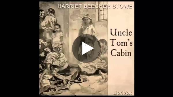 Uncle Tom's Cabin by Harriet Beecher STOWE (FULL Audiobook)