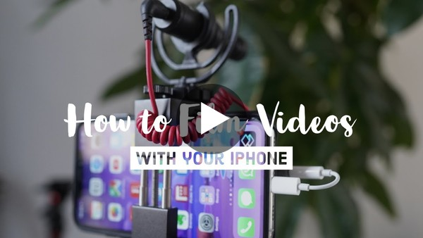 How to Film YouTube Videos on Your Smartphone (2019)