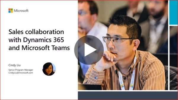 Sales collaboration with Dynamics 365 and Microsoft Teams