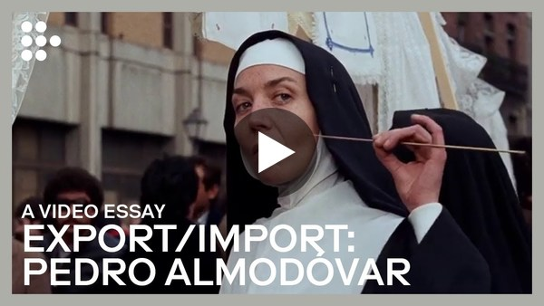 "A Video Essay: Export/Import | Pedro Almodóvar's ""Dark Habits"" & ""What Have I Done to Deserve This?"""