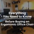 Everything You Need to Know Before Buying an Ergonomic Office Chair | The Blogsmith
