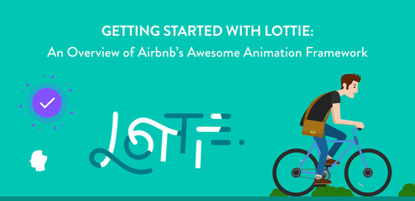 "Airbnb's Awesome Animation Framework ""Lottie"""