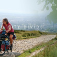 Second City Divide (film) - BIKEPACKING.com