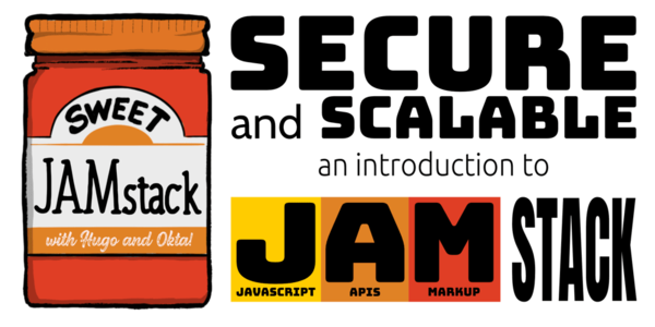 Secure and Scalable: An Introduction to JAMstack ― Scotch.io