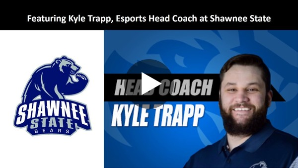 Esports Ed Episode 1: Recruiting with Kyle Trapp
