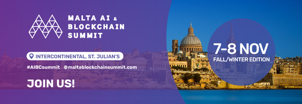Share Talk are a proud partner of the Malta AI & Blockchain Summit for a second year
