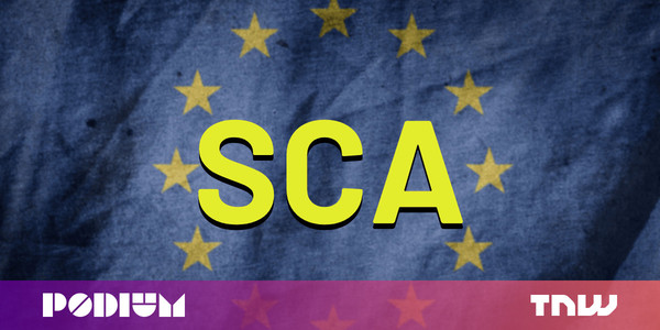 Your business passed the GDPR challenge — but SCA is next