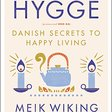 The Little Book of Hygge by Meik Wiking: Book Summary, Notes, Lessons