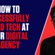 How to Successfully Build Technology at Your Digital Agency - Smart Agency Masterclass: Podcast for Digital Marketing Agencies