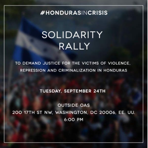 CEJIL invites you to join them in a solidarity rally, together with human rights defenders from Central America, to demand justice for the victims of repression, violence and criminalization in Honduras.