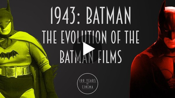 1943: Batman the Serial - What the Evolution of Batman Movies Tell Us About the World