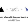 Create and Deploy a Next.js and FaunaDB-Powered Node.js App with ZEIT Now - ZEIT Now Guides
