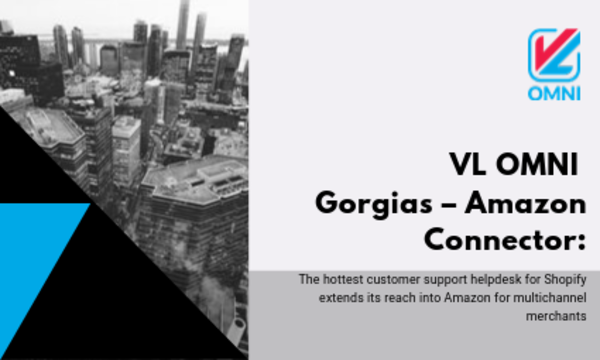 Get the VL OMNI Gorgias-Amazon Connector now!