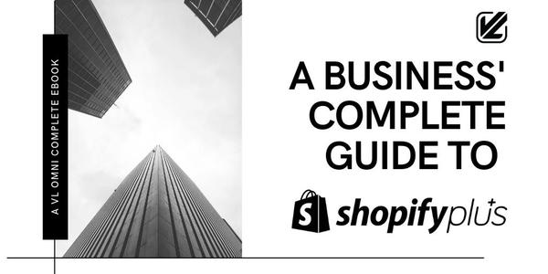 This guide will give you everything you need to know about Shopify Plus