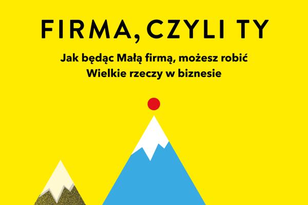 """""""Firma, czyli Ty"""""""