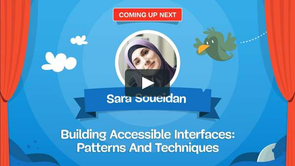 Building Accessible Interfaces: Patterns And Techniques, by Sara Soueidan