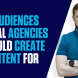 Which Two Audiences Should Every Digital Agency Create Content For? - Smart Agency Masterclass: Podcast for Digital Marketing Agencies