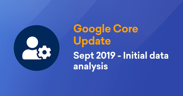Google Core Update September 2019. First results visible. - SISTRIX