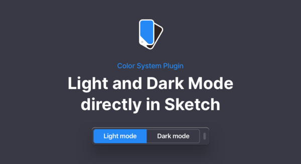 Color System — Sketch plugin to switch between a light and dark theme in one click