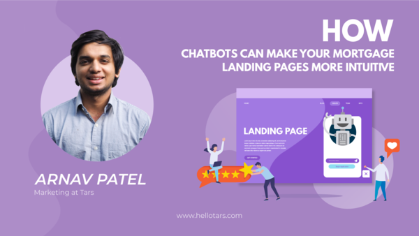 How Chatbots Can Make Your Mortgage Landing Pages More Intuitive