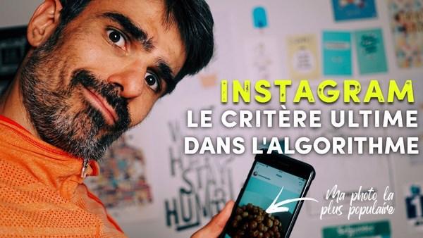 Instagram : le critère le plus important de l'algorithme