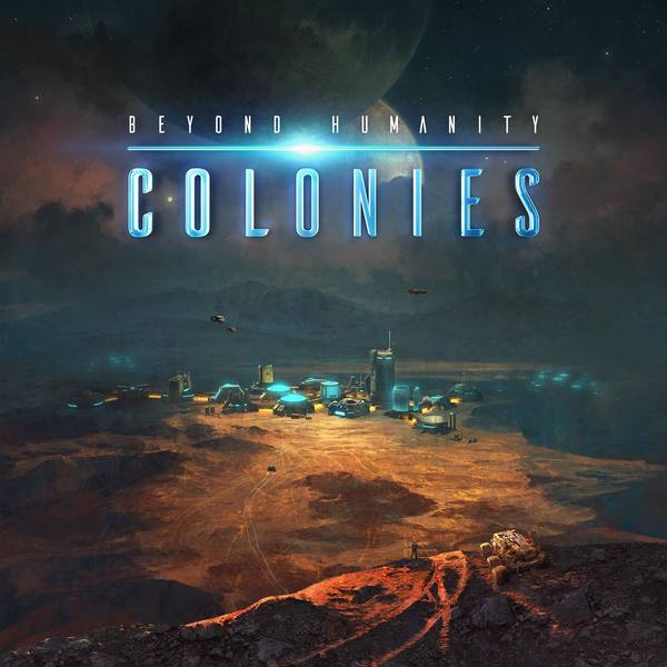 Beyond Humanity: Colonies