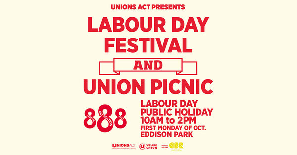 If you're in Canberra on Mon 7 October, visit our Labour Day Festival and Union Picnic.