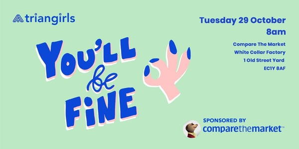 You'll be fine - breakfast social @ Compare the Market - Tue 29 Oct 2019 at 08:00am