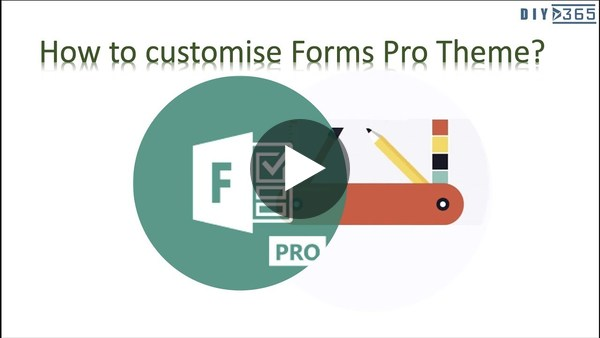 How To Customise Microsoft Forms Pro Theme? (MS FormsPro)