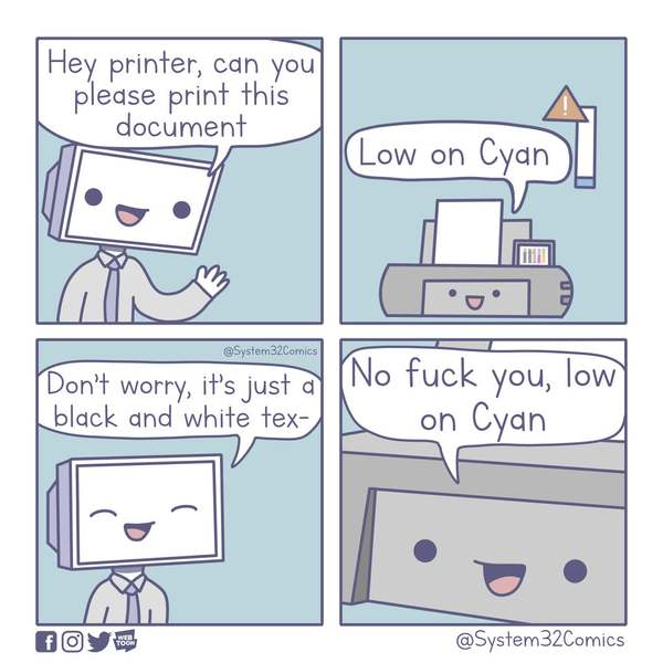 Hey printer! - Credit: Instagram/system32comics