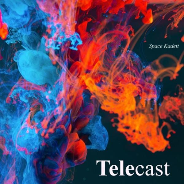 Telecast - #017 by Space Kadett
