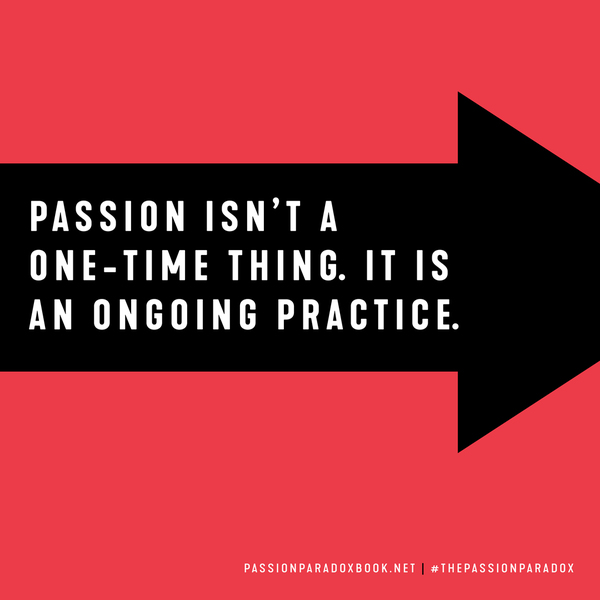 The Passion Paradox