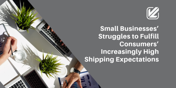 Have high shipping expectations as a small business?