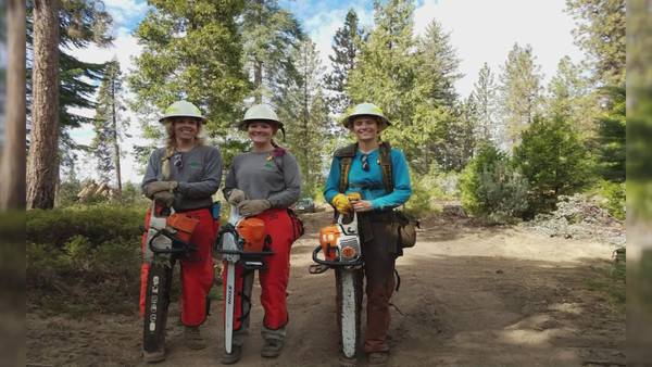 GirlPower: The Sierra National Forest has a group of women who are not afraid to hold a chainsaw and put out fires | YourCentralValley.com