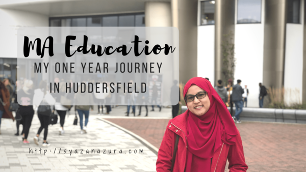 MA Education, my one year journey in Huddersfield.