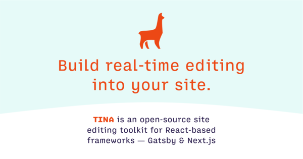 Announcing Tina: an open-source site-editor | Forestry.io