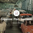 Organize. Plan. Succeed. - Issue #33 - Productivity, Planning, and Other Interesting Findings... | Revue