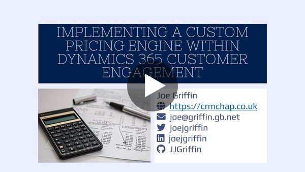 Implementing a Custom Pricing Engine Within Dynamics 365 Customer Engagement