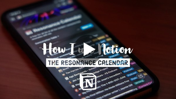 How I use Notion as a Resonance Calendar