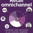 Il mio libro: Retail Omnichannel