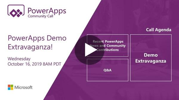 October 2019 PowerApps Community Call - Demo Extravaganza